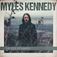 Purchase Myles Kennedy - The Ides Of March