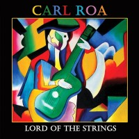 Purchase Carl Roa - Lord Of The Strings