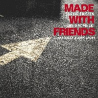 Purchase David Friesen - Made With Friends (With Uwe Kropski)