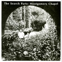 Purchase The Search Party - Montgomery Chapel (Remastered 2005)