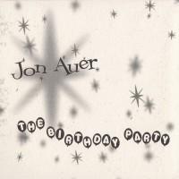 Purchase Jon Auer - The Birthday Party