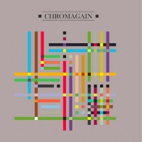 Purchase Chromagain - Any Colour We Liked (Remastered 2011)