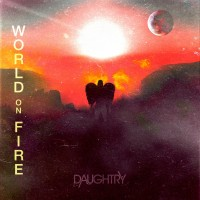 Purchase Daughtry - World On Fire (CDS)