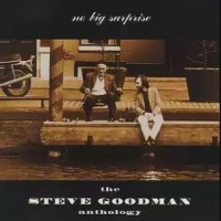 Purchase Steve Goodman - Anthology: No Big Surprise CD1