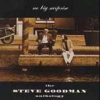 Purchase Steve Goodman - Anthology: No Big Surprise CD2