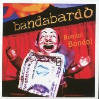 Purchase Bandabardo - Bondo Bondo