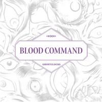 Purchase Blood Command - Ghostclocks