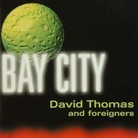 Purchase David Thomas - Bay City