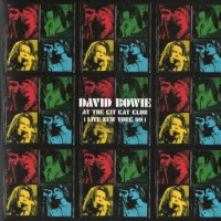 Purchase David Bowie - At The Kit Kat Klub (Live New York 99)