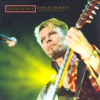 Purchase David Bowie - Look At The Moon! (Phoenix Festival 97) CD1