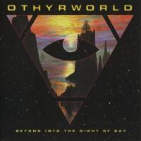 Purchase Othyrworld - Beyond Into The Night Of Day