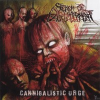 Purchase Stench Of Dismemberment - Cannibalistic Urge