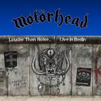 Purchase Motörhead - Louder Than Noise… Live In Berlin