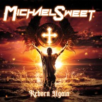 Purchase Michael Sweet - Reborn Again