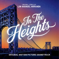 Purchase Lin-Manuel Miranda - In The Heights (Original Motion Picture Soundtrack)