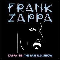 Purchase Frank Zappa - Zappa '88: The Last U.S. Show CD1