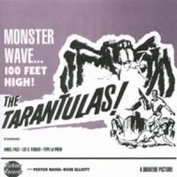 Purchase The Tarantulas - Monster Wave... 100 Feet High!