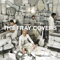 Purchase The Fray - Covers