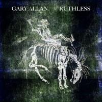 Purchase Gary Allan - Ruthless