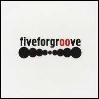 Purchase Fiveforgroove - Fiveforgroove