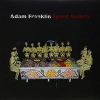 Purchase Adam Franklin - Spent Bullets