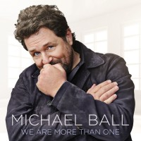 Purchase Michael Ball - We Are More Than One