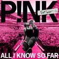 Buy Pink - All I Know So Far: Setlist Mp3 Download