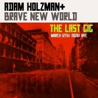 Purchase Adam Holzman & Brave New World - The Last Gig