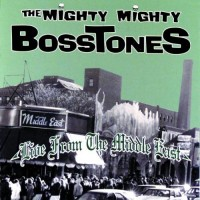 Purchase The Mighty Mighty BossToneS - Live From The Middle East