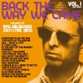 Buy Noel Gallagher's High Flying Birds - Back The Way We Came: Vol. 1 (2011-2021) (Deluxe Version) CD3 Mp3 Download
