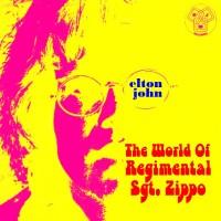 Purchase Elton John - The World Of Regimental Sgt. Zippo