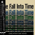 Buy Oneohtrix Point Never - The Fall Into Time Mp3 Download