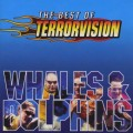 Buy Terrorvision - Whales & Dolphins (The Best Of Terrorvision) Mp3 Download