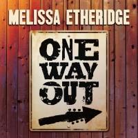 Purchase Melissa Etheridge - One Way Out