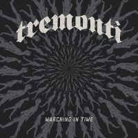 Purchase Tremonti - Marching in Time