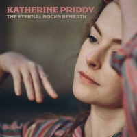 Purchase Katherine Priddy - The Eternal Rocks Beneath