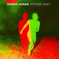 Purchase Duran Duran - FUTURE PAST