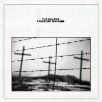 Purchase The Killers - Pressure Machine CD1