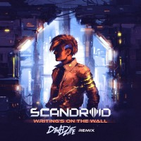 Purchase Scandroid - Writing's On The Wall (Deadlife Remix) (CDS)