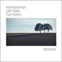 Purchase Will Ackerman, Jeff Oster & Tom Eaton - Brothers