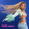 Buy Chloe - Have Mercy (CDS) Mp3 Download