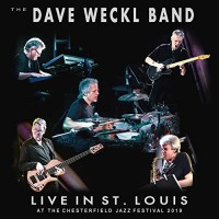Purchase Dave Weckl Band - Live In St. Louis At The Chesterfield Jazz Festival 2019