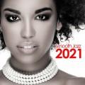 Buy VA - Smooth Jazz 2021 Mp3 Download